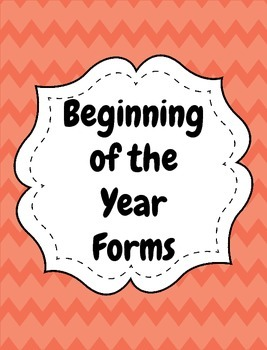 Beginning of the Year Forms
