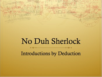 Beginning of the Year Introductions; Sherlock Style