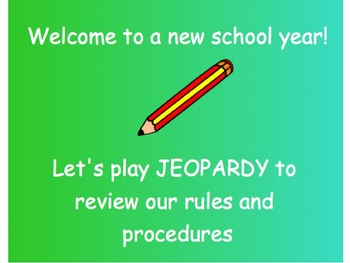 Beginning of the Year Rules and Procedures Jeopardy Game