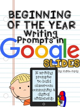 Beginning of the Year Writing Prompts {Google Drive Edition}