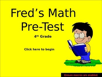 Beginning of the year math activities: Fred's pre-test 4th grade