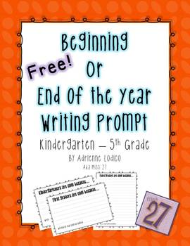 Beginning or End of the Year Writing Freebie Our grade is