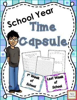 School Year Time Capsule- beginning of the year and end of