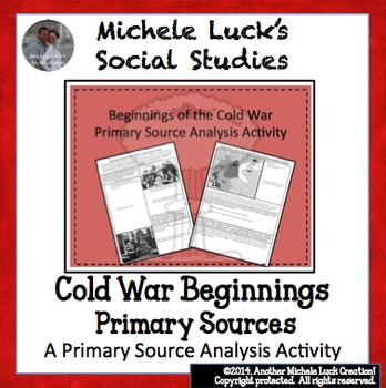 Beginnings of the Cold War Primary Source Analysis Activity