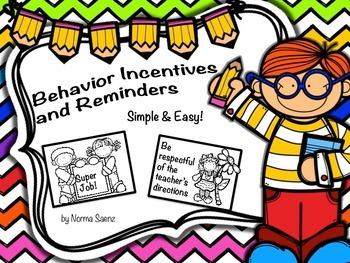 Behavior Incentives and Reminders