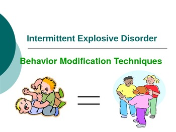Behavior Modifications for Intermedient Explosive Disorder