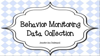 Behavior Monitoring; Data Collection Pack