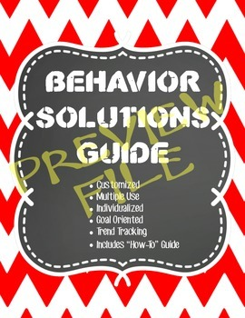 Behavior Solutions: An Guide to Behavior Interventions