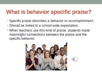 Behavior Specific Praise in the Classroom, PBS: Profession