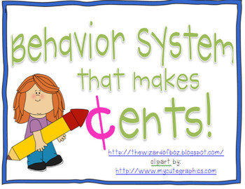 Behavior System that Makes Cents