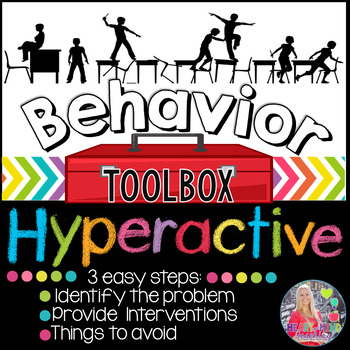 Behavior Toolbox: HYPERACTIVE, Positive RtI SEL ADHD Class