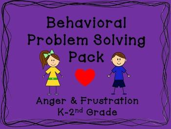 Behavioral Problem Solving Pack: Anger & Frustration K-2nd Grade