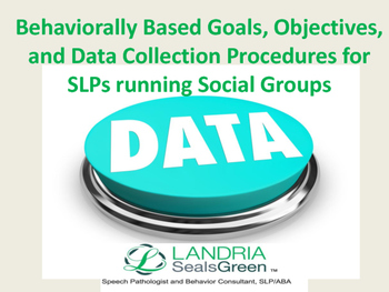 Behaviorally Based  Data Collection Procedures  for Social