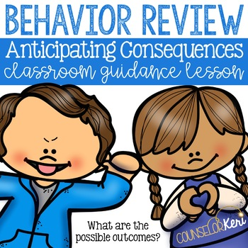 Behaviors and Consequences Classroom Guidance Lesson - Sch
