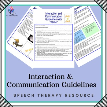 Behaviour Support: Interaction and Communication Stragegie