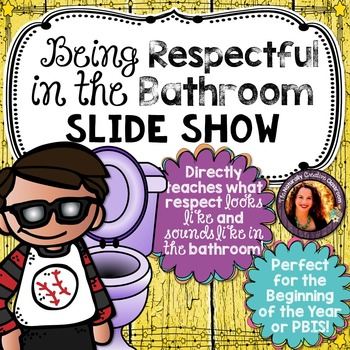Being Respectful in the Bathroom Slide Show