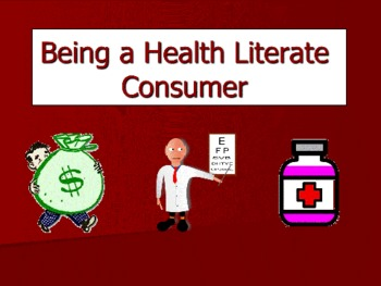 Being a Literate Health Consumer