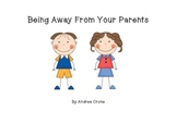 Social Story - Being away from your parents