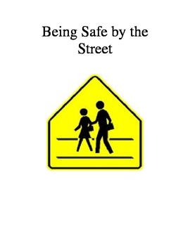Being safe when crossing the street social story