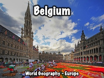 Belgium Geography, History, Government, Economy, and Cultu