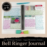 Bell Ringer Journal for the Entire School Year Grades 3-5:
