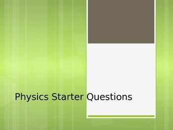 Bell Ringer Questions for Physics
