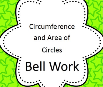 Bell Work for Areas and Circumference of Circles