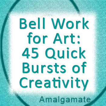 Bell Work for Art Class: 45 Prompts