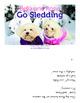 Bella and Rosie Go Sledding (Level F/10)