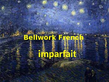 Bellwork French imparfait