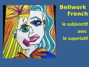 Bellwork French le subjonctif avec le superlatif