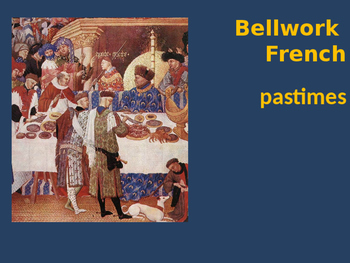 Bellwork French pastimes
