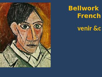 Bellwork French venir etc