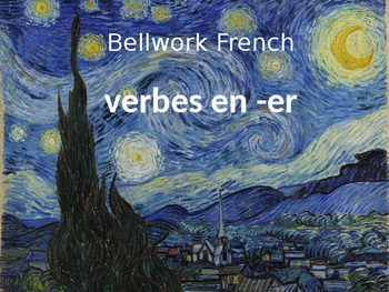 Bellwork French verbes in -er