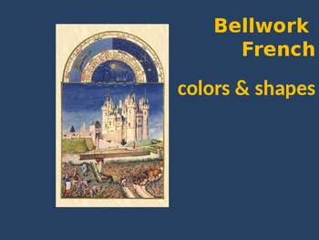 Bellwork French vocabulary colors & shapes