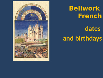 Bellwork French vocabulary dates and birthdays