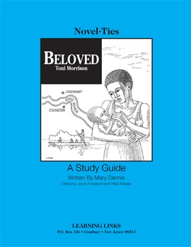 Beloved - Novel-Ties Study Guide