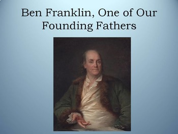 Ben Franklin: Founding Father