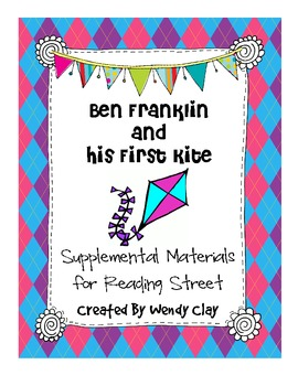 Ben Franklin and His First Kite First Grade Reading Street