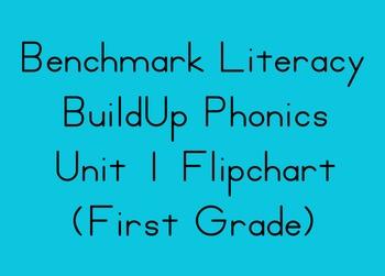 Benchmarck Literacy Unit 1 Flipchart - 1st Grade BuildUp Phonics