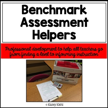 Benchmark Assessment Helpers: Professional Development for