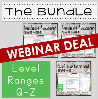 Benchmark Assessment System BUNDLE Q-Z  *** WEBINAR EXCLUS