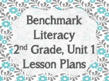 Benchmark Literacy 2nd Grade Unit 1 Lesson Plans