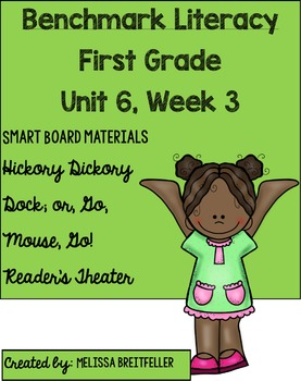 Benchmark Literacy First Grade Unit 6, Week 3