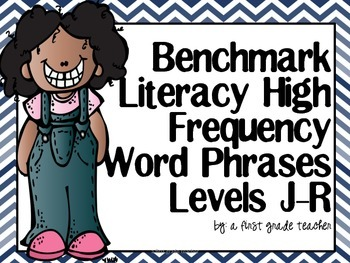 Benchmark Literacy High Frequency Word Phrases Level J-R