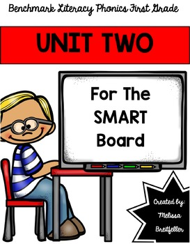 Benchmark Literacy Phonics Unit 2 for the SMART Board
