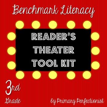 Benchmark Literacy Reader's Theater Tool Kit - Grade 3