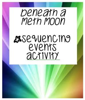 Beneath A Meth Moon Sequencing Activity