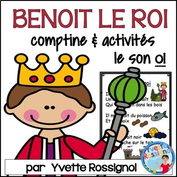 """""""Benoît le roi"""" (comptine et activités de littératie pour"""