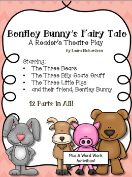 Bentley Bunny's Fairy Tale, A Reader's Theatre Play & Word Work